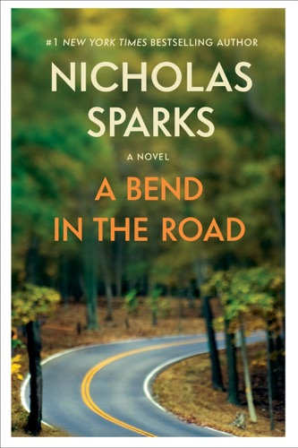Nicholas Sparks - A Bend in the Road