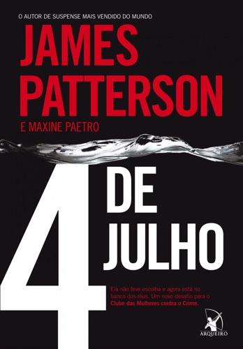James Patterson & Maxine Paetro - 4 de Julho
