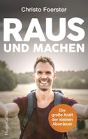 Christo Foerster - Raus und machen! artwork