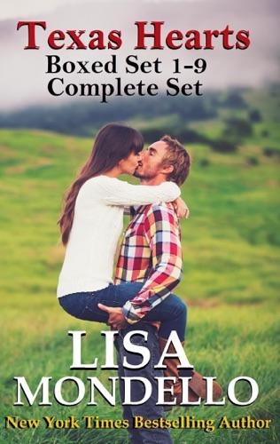 Lisa Mondello - Texas Hearts Boxed Set 1-9 Complete Set