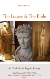 The Louvre The Bible Egyptian Antiquities Greek And Roman Antiquities