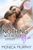 Monica Murphy - Nothing Without You: A Forever Yours/Big Sky Novella artwork