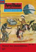 Perry Rhodan 517: Notruf des Unsterblichen
