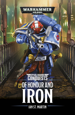 Of Honour And Iron - Ian St Martin book