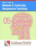 Module 5: Culturally Responsive Teaching