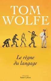 Le Règne du langage PDF Download