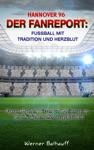 Hannover 96  Von Tradition Und Herzblut Fr Den Fuball