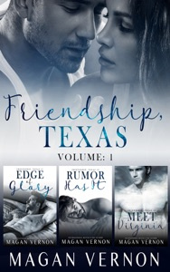 Friendship, Texas Volume 1
