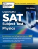 Cracking the SAT Subject Test in Physics, 16th Edition