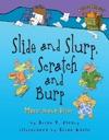 Slide And Slurp Scratch And Burp
