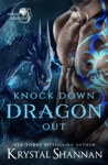 Knock Down Dragon Out