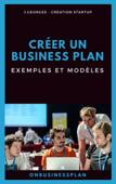 Créer un business plan : Exemples et modèles