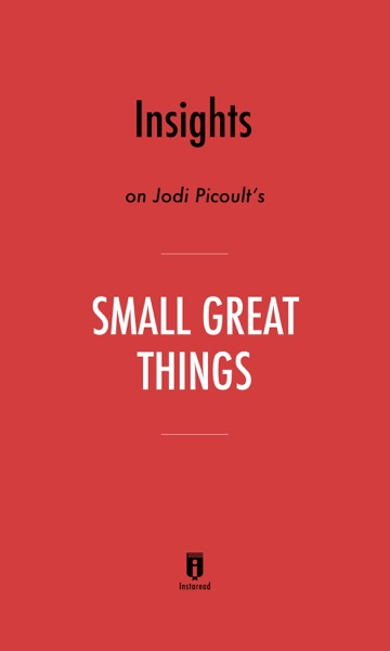 Insights on Jodi Picoult's Small Great Things by Instaread - Instaread book cover