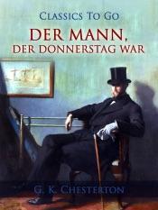 Download and Read Online Der Mann, der Donnerstag war