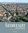 La Neustadt De Strasbourg