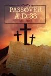 Passover AD 33