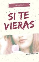Si Te Vieras: La Historia De Lucía