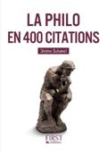 Download and Read Online Petit livre de - La Philo en 400 citations