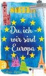 Du Ich - Wir Sind Europa