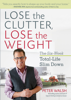 Lose the Clutter, Lose the Weight - Peter Walsh