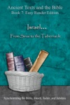 Israel From Sinai To The Tabernacle - Easy Reader Edition