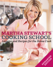 Martha Stewart's Cooking School (Enhanced Edition)