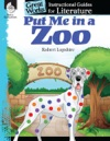 Put Me In The Zoo Instructional Guides For Literature