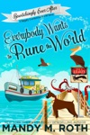 Everybody Wants To Rune The World A Happily Everlasting World Novel