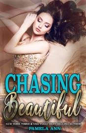Chasing Beautiful