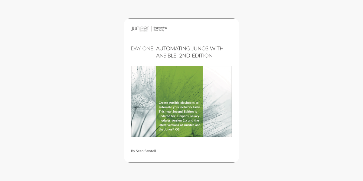 ‎Day One: Automating Junos® with Ansible, 2nd Edition