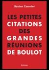 Les Petites Citations Des Grandes Runions De Boulot