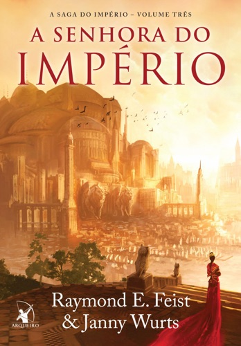 Raymond E. Feist & Janny Wurts - A senhora do império