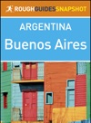 Buenos Aires Rough Guides Snapshot Argentina