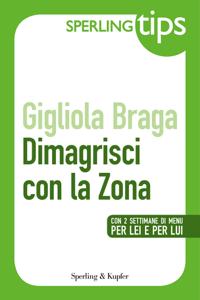 Dimagrisci con la Zona - Sperling Tips Libro Cover