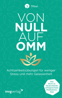 Manuel Ronnefeldt, Jonas Leve & 7Mind - Von Null auf Omm artwork