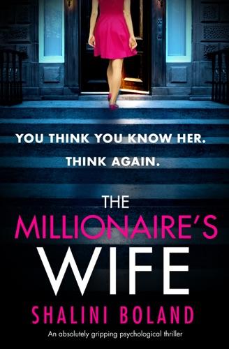 Shalini Boland - The Millionaire's Wife
