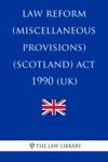 Law Reform Miscellaneous Provisions Scotland Act 1990 UK