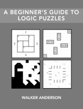 A Beginner's Guide To Logic Puzzles