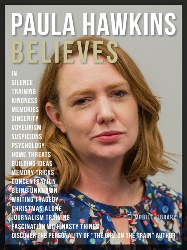 Mobile Library - Paula Hawkins Believes - Paula Hawkins Quotes And Believes