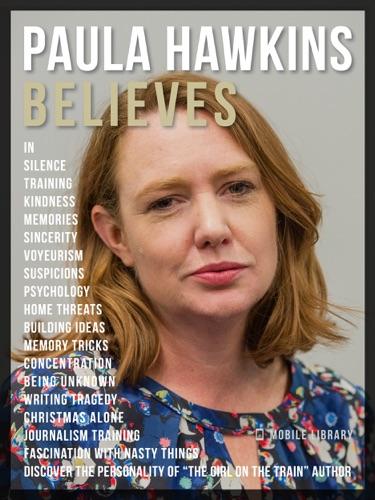 Mobile Library - Paula Hawkins Believes - Paula Hawkins Quotes And Believes