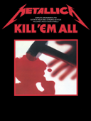 Metallica: Kill 'Em All (Guitar TAB)
