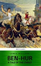 Ben-Hur: A Tale of the Christ read online