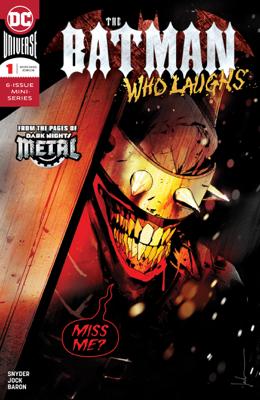 The Batman Who Laughs (2018-) #1 - Scott Snyder & Jock book