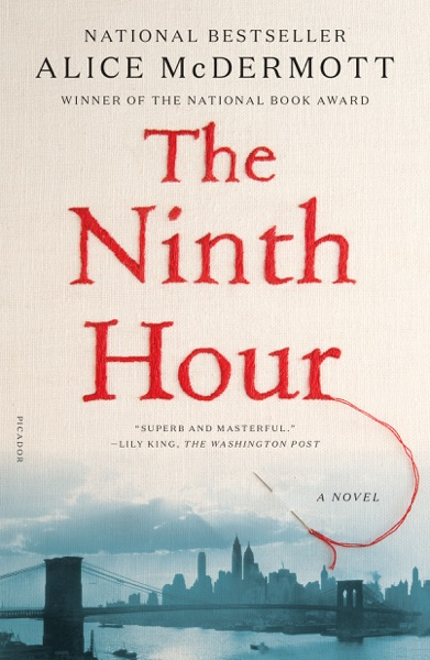 The Ninth Hour - Alice McDermott book cover