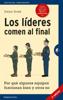 Los líderes comen al final (Edición revisada) - Simon Sinek