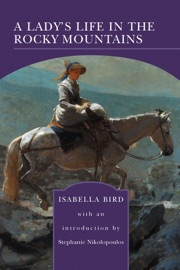 A LADYS LIFE IN THE ROCKY MOUNTAINS (BARNES & NOBLE LIBRARY OF ESSENTIAL READING)