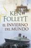 Ken Follett - El invierno del mundo (The Century 2) portada