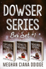 Meghan Ciana Doidge - Dowser Series: Box Set 1  artwork