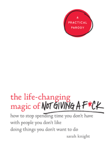 The Life-Changing Magic of Not Giving a F*ck Summary