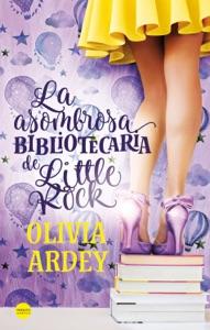 La asombrosa bibliotecaria de Little Rock Book Cover
